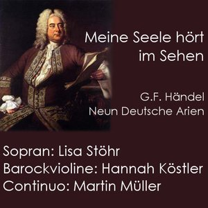 G.F. Händel, Neun Deutsche Arien