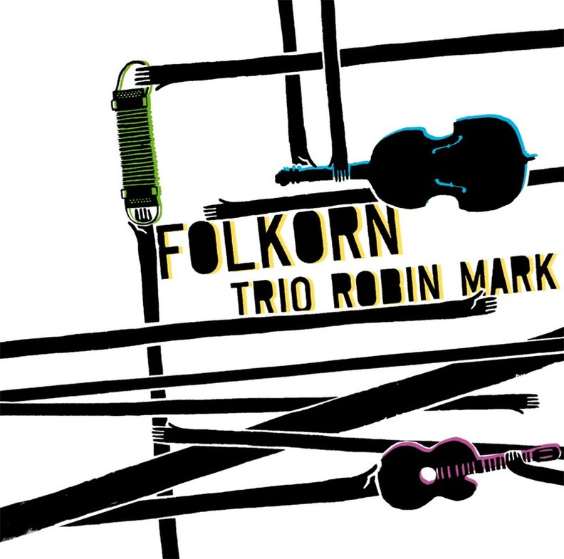 Trio Robin Mark - Folkorn