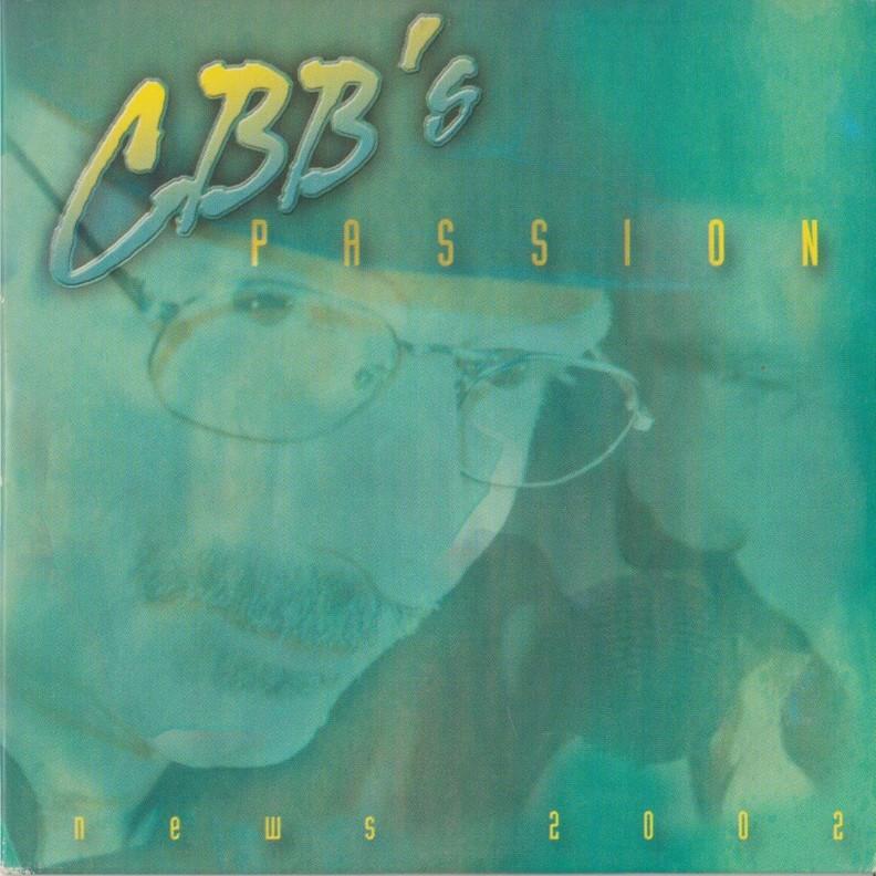 C.B.B.'s Passion - News 2002