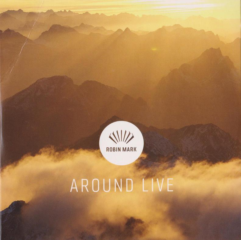 Quartett Robin Mark - Around Live