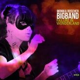 Monika Roscher Bigband (2012): Failure in Wonderland