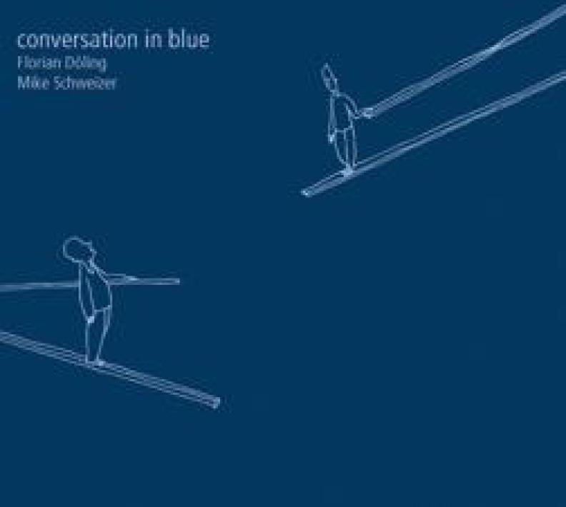 CD-Cover Conversation In Blue Mike Schweizer & Florian Döling
