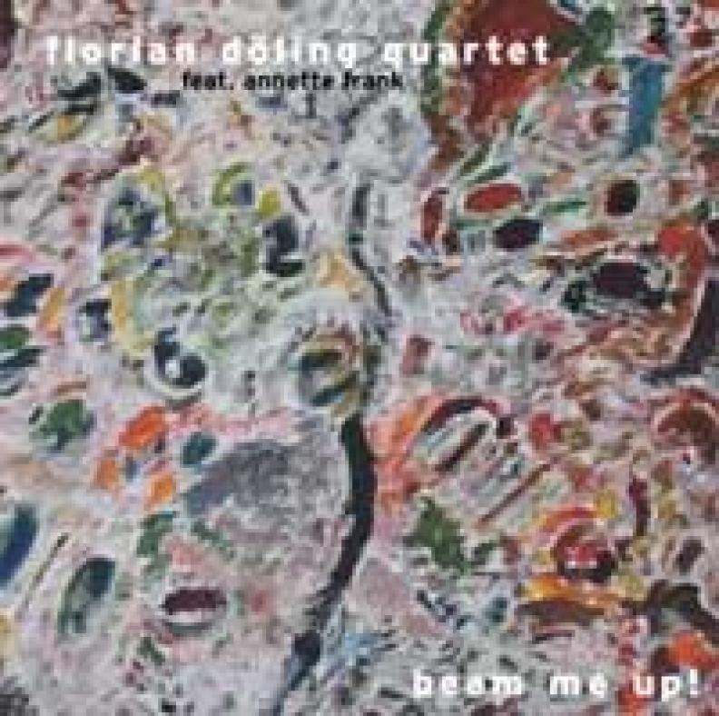 Florian Döling Quartet - Beam Me Up