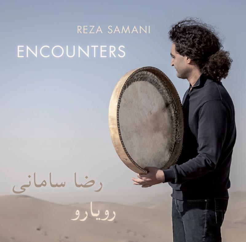 Neue CD ENCOUNTERS Reza Samani