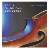 """CD-Cover """"Focus: Double Bass Solo Demos""""; Bild von Dave Hasler, Design von Chris Langohr"""